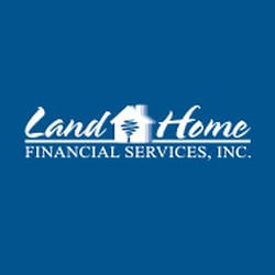 Land home financial services inc mortgage brokers for Land home mortgage