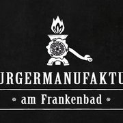 Burgermanufaktur Am Frankenbad