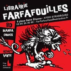 Farfafouilles, Strasbourg