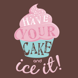 Have Your Cake And Ice It!