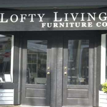 Lofty Living Furniture Company Closed Furniture Stores