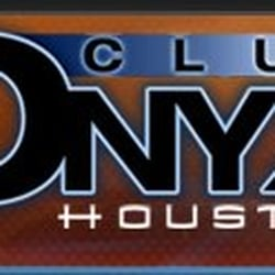 onyx club houston, tx