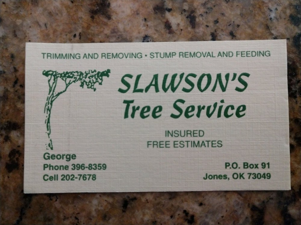 Slawson's Tree Service, Owner George Slawson: Jones, OK
