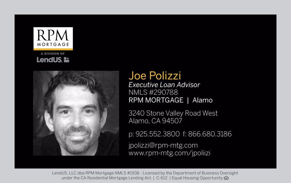 Joe Polizzi - RPM Mortgage: 3240 Stone Valley Rd W, Alamo, CA