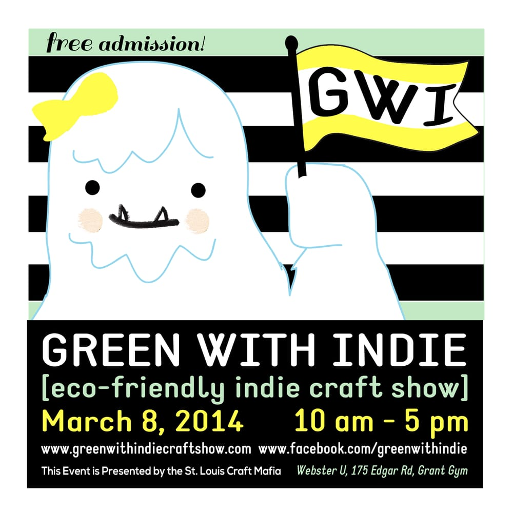 Green with Indie Craft Show: 175 Edgar Rd, Webster Groves, MO
