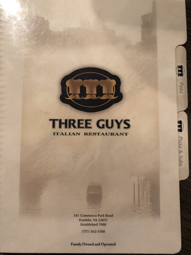 Three Guys Italian Restaurant: 181 Commerce Park, Franklin, VA