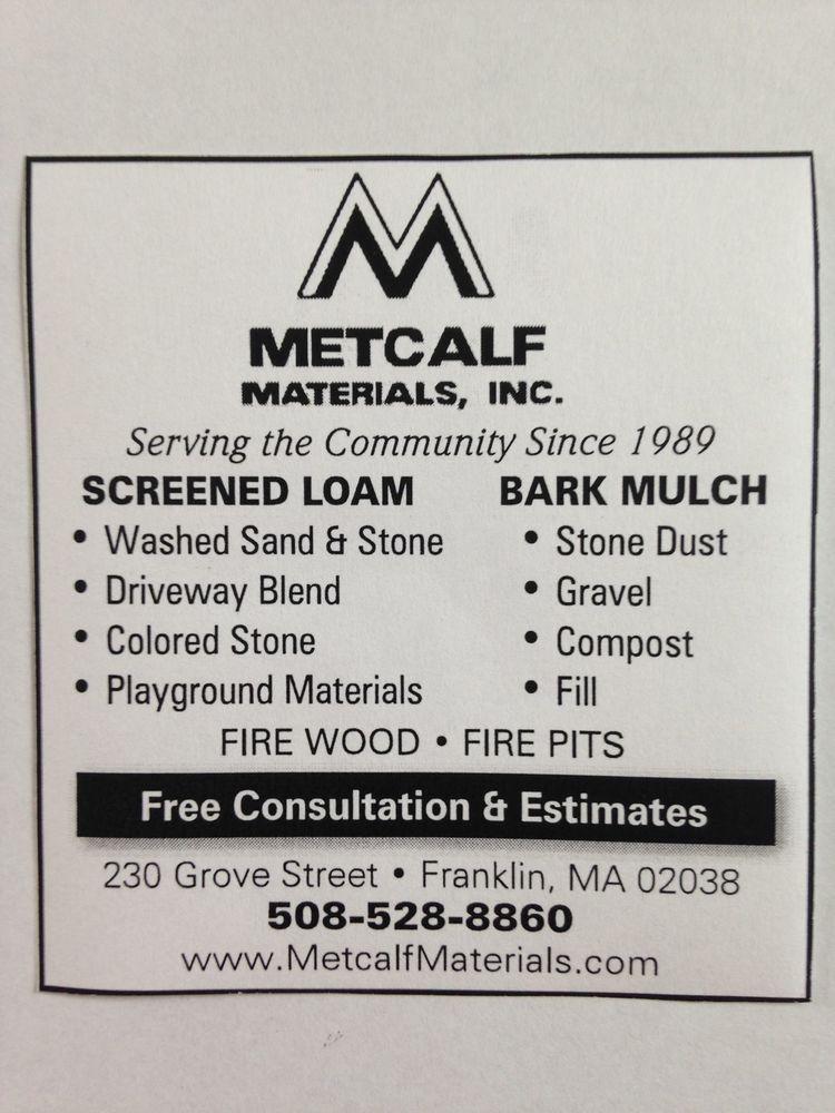 Metcalf Materials: 230 Grove St, Franklin, MA