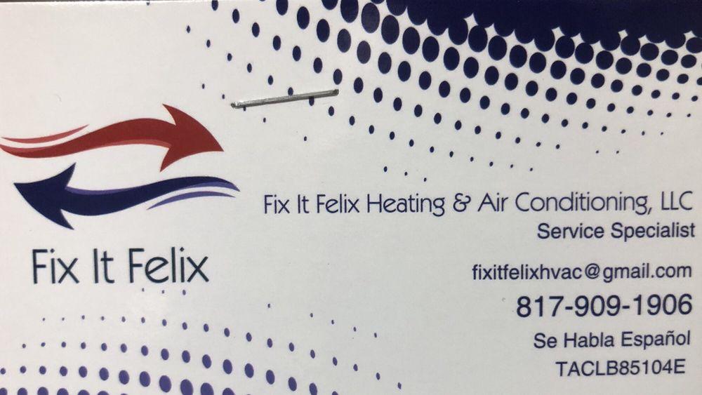 Fix It Felix Heating & Air Conditioning, LLC: Fort Worth, TX