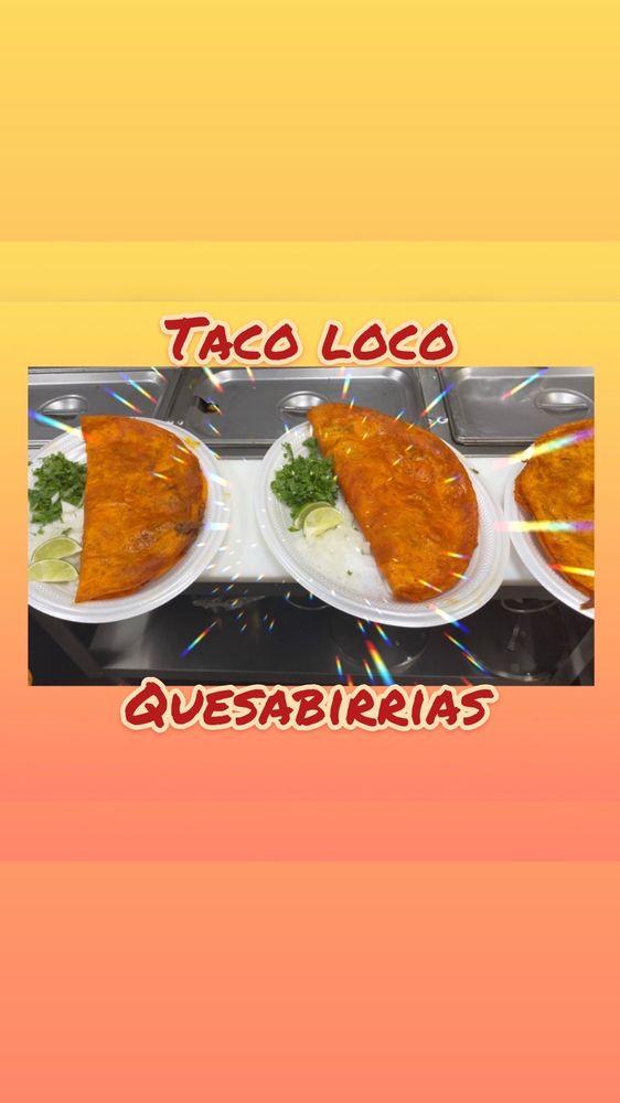 Taco Loco: 1249 E El Monte Way, Dinuba, CA