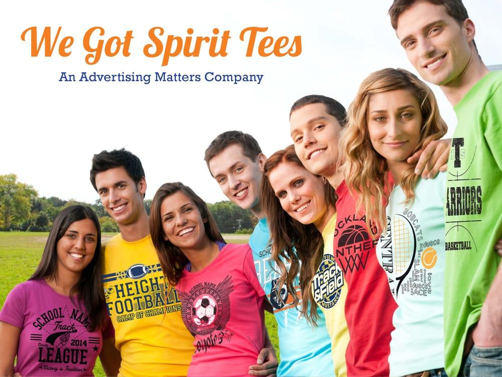 We Got Spirit Tees, An Advertising Matters Company