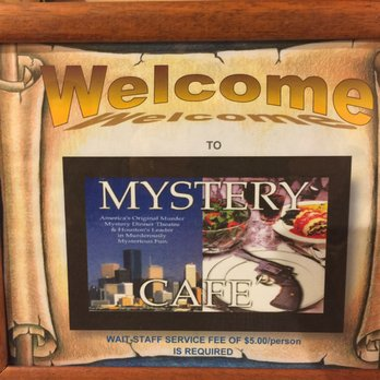 Mystery Cafe Houston Tx