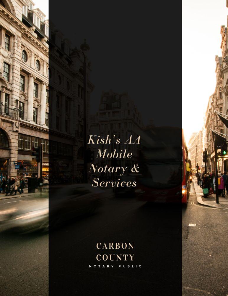 Kish's AA Mobile Notary & Services: 222 E Ridge St, Lansford, PA