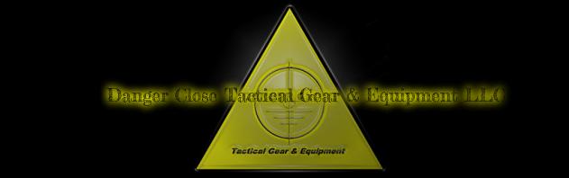 Danger Close Tactical Gear & Equipment