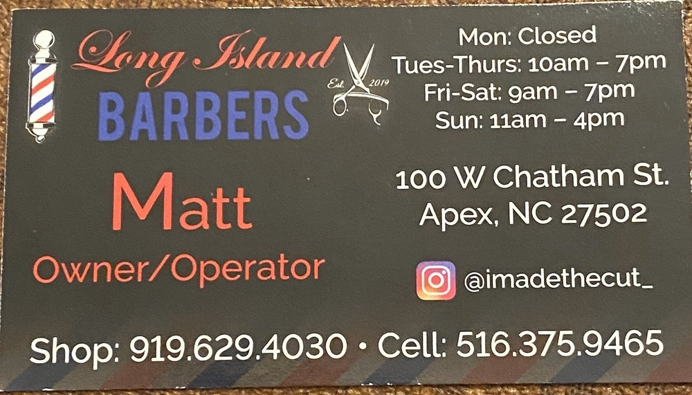 Long Island Barbers: 100 W Chatham St, Apex, NC