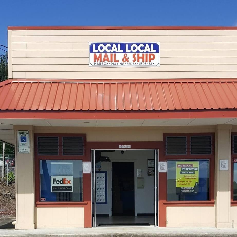 Local Local Mail & Ship: 16-566 Keaau Pahoa Rd, Keaau, HI