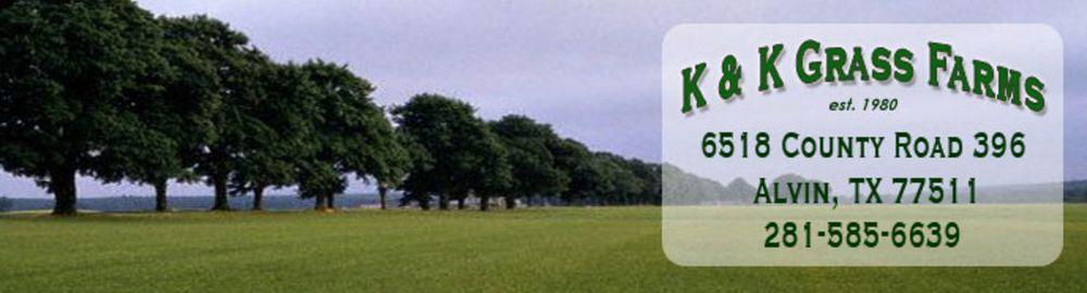 K & K Grass Farms: 6518 County Rd 396, Alvin, TX