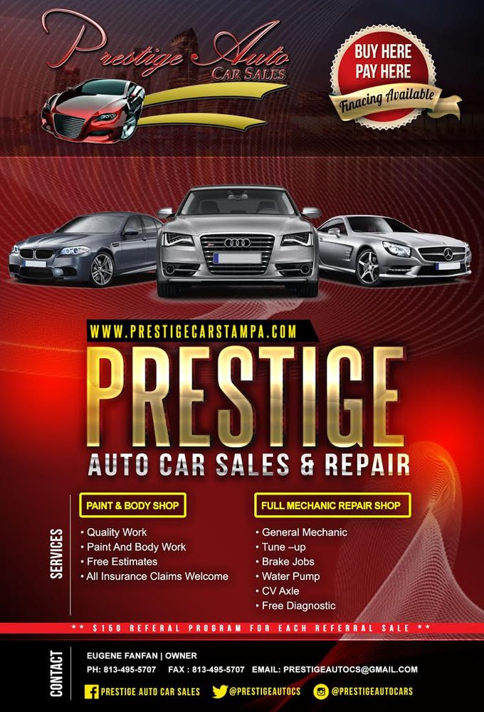Prestige Auto Sales   Body Shops   6912 N Nebraska Ave, Tampa, FL   Phone  Number   Yelp  Car For Sale Flyer
