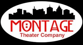 Montage Theater Company