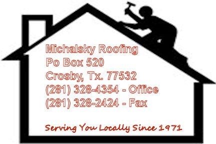 Michalsky Roofing Company: Crosby, TX