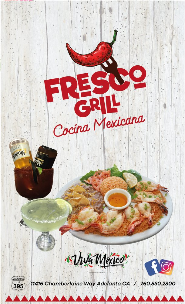 Fresco Grill Mexican Food: 11416 Chamberlaine Way, Adelanto, CA