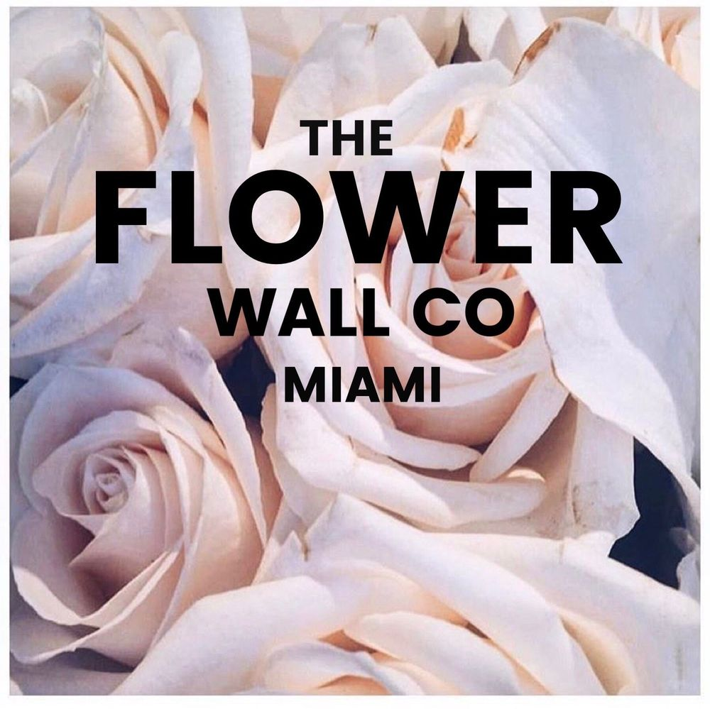 The Flower Wall Co Miami Florists Brickell Miami Fl Phone