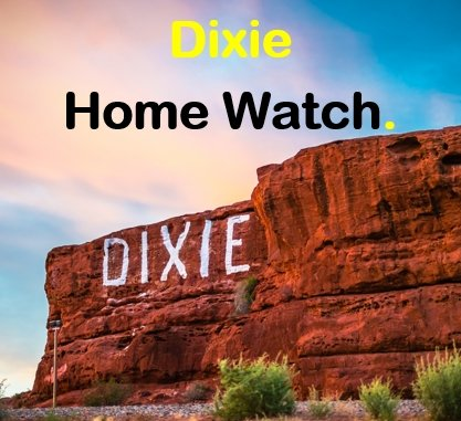 Dixie Home Watch: St. George, UT