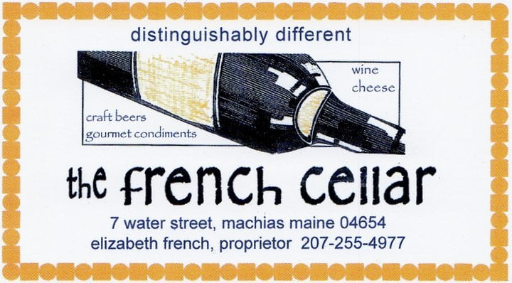 The French Cellar: 4 Colonial Way, Machias, ME