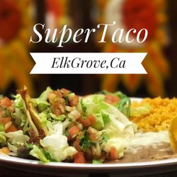 Photo Of Super Taco Mexican Restaurants Elk Grove Ca United States Combo