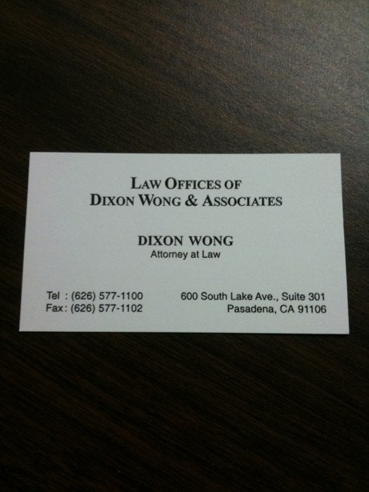 Law Offices of Dixon Wong & Associates   600 S Lake Ave Ste 301, Pasadena, CA, 91106   +1 (626) 577-1100