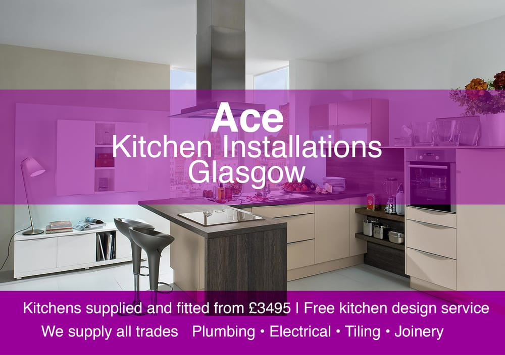 Ace Kitchen Fitters Glasgow   Builders   48 W George Street, City Centre,  Glasgow   Phone Number   Yelp