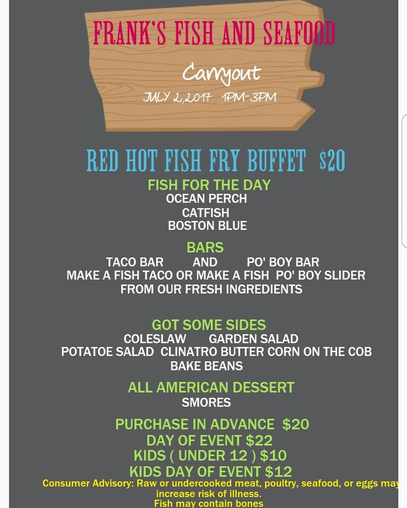 Red hot fish fry buffet sunday july 2 2017 1pm 3pm for Franks fish market