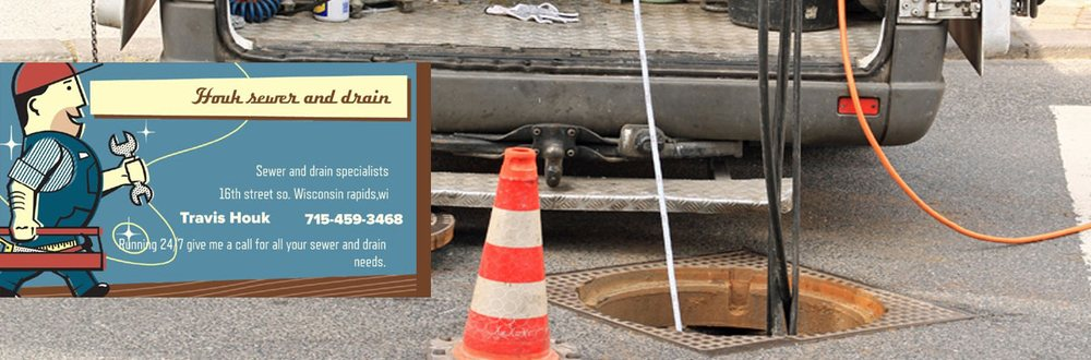 Houk Sewer and Drain- Rooter Man: Wisconsin Rapids, WI