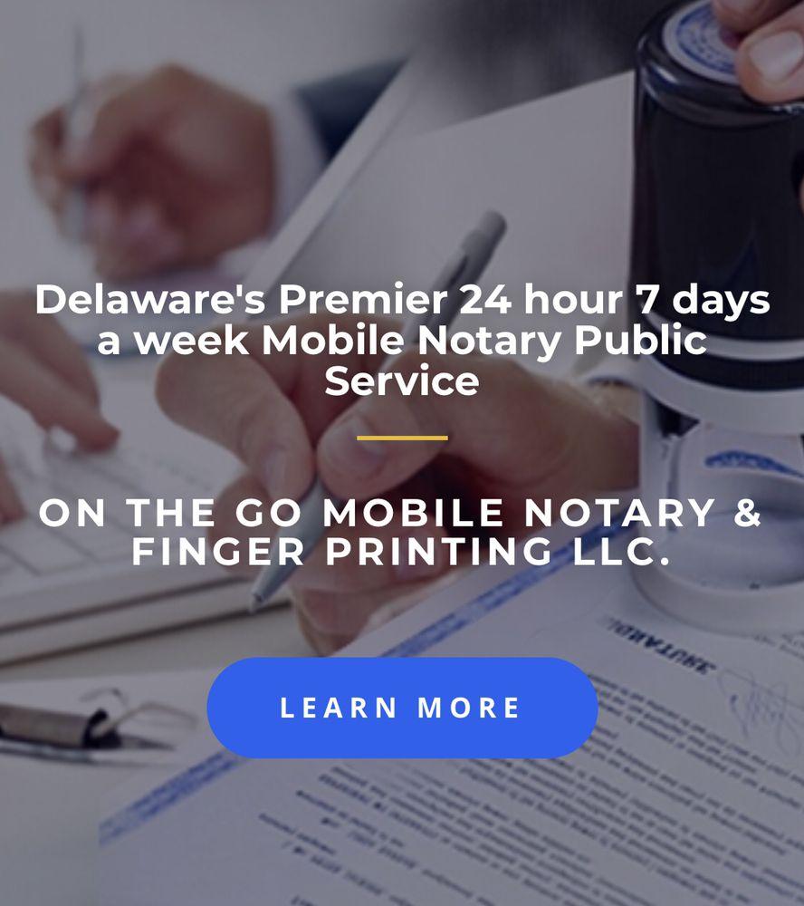 On the Go Mobile Notary& Finger Printing Service: 140 Songsmith Dr, Newark, DE