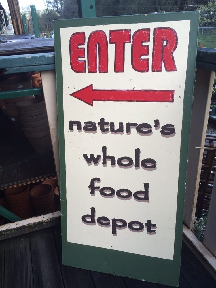 Nature S Whole Food Depot Sonora Ca