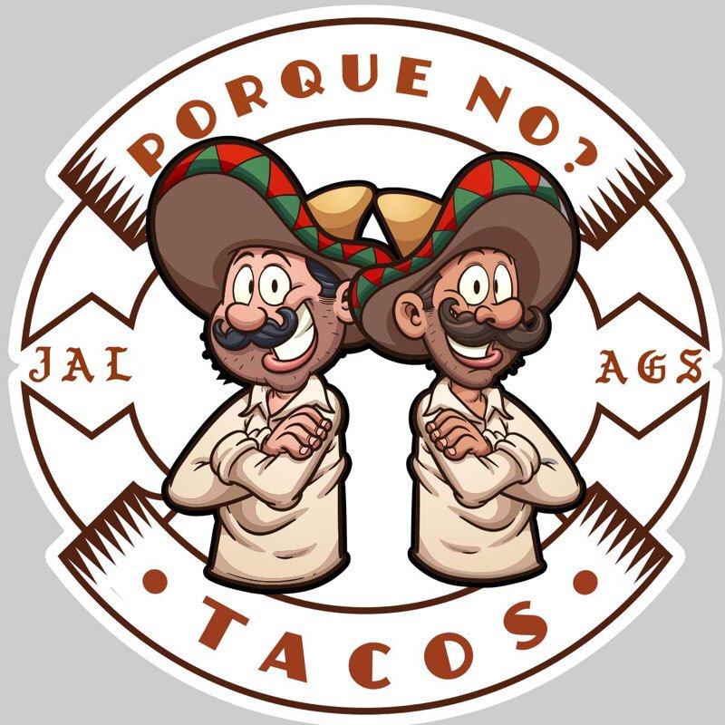 Porque No? Tacos