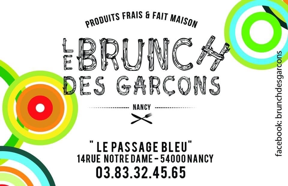 Le brunch des gar ons french 14 rue notre dames nancy for Rue des garcons