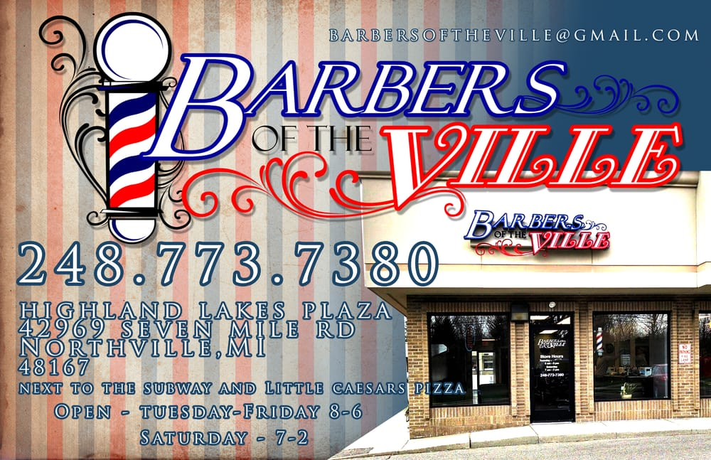 Barbers of the Ville: 42969 7 Mile Rd, Northville, MI