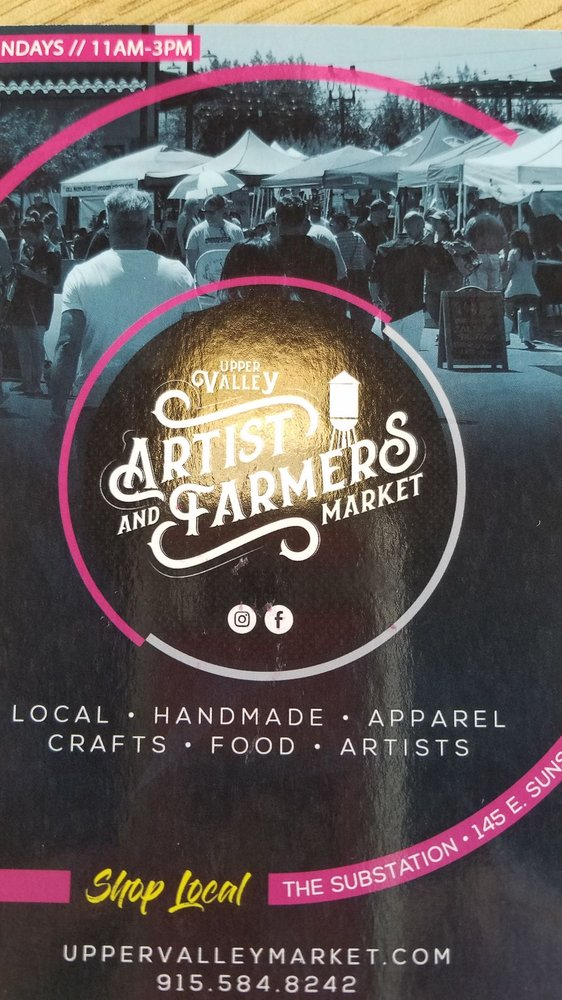 Upper Valley Artist and Farmers Market: 145 E Sunset Rd, El Paso, TX