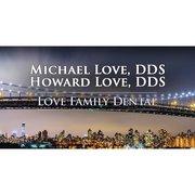 Michael Love, DDS & Howard Love, DDS
