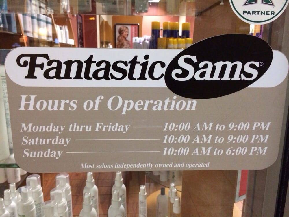 Each Fantastic Sam's has a unique set of established business hours. Typically, a Fantastic Sam's franchise is open Monday through Friday from 9am–8pm, Saturday 9am-6pm and Sunday 10am–5pm. Fantastic Sam's is a hair styling franchise; the company first opened its doors in July and has been growing ever since.