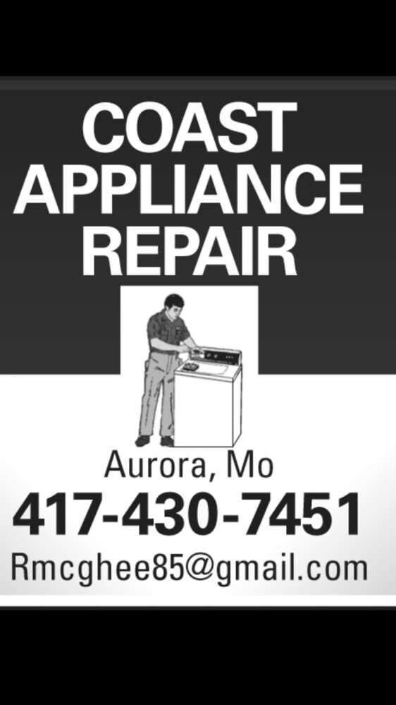 Coast Appliance Repair: 1204 Oak Ridge Dr, Aurora, MO