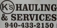K's Hauling & Services: Boyd, TX