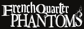 French Quarter Phantoms