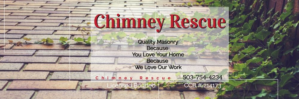 Chimney Rescue Providing Quality Masonry And Chimney Repair Work In Portland Oregon With Over 25