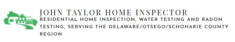 John Taylor Home Inspector: Delhi, NY