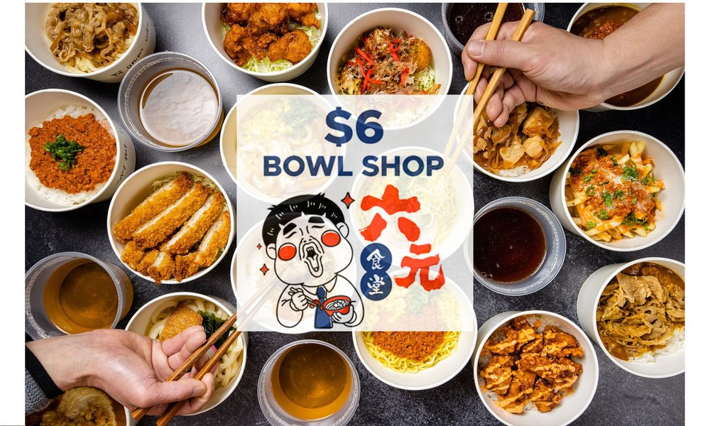 Food from $6 Dollar Bowl Shop