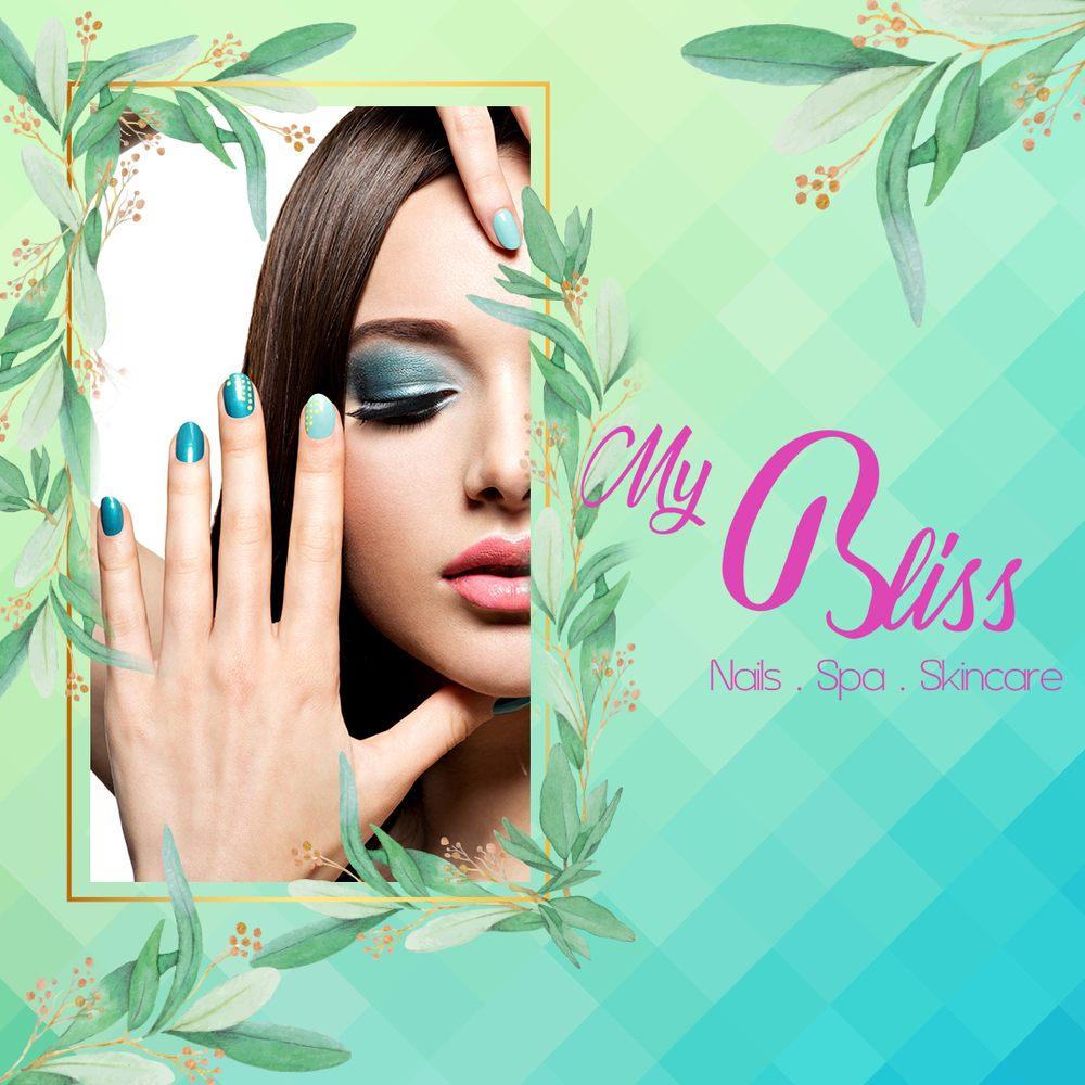 My Bliss Nails & Spa