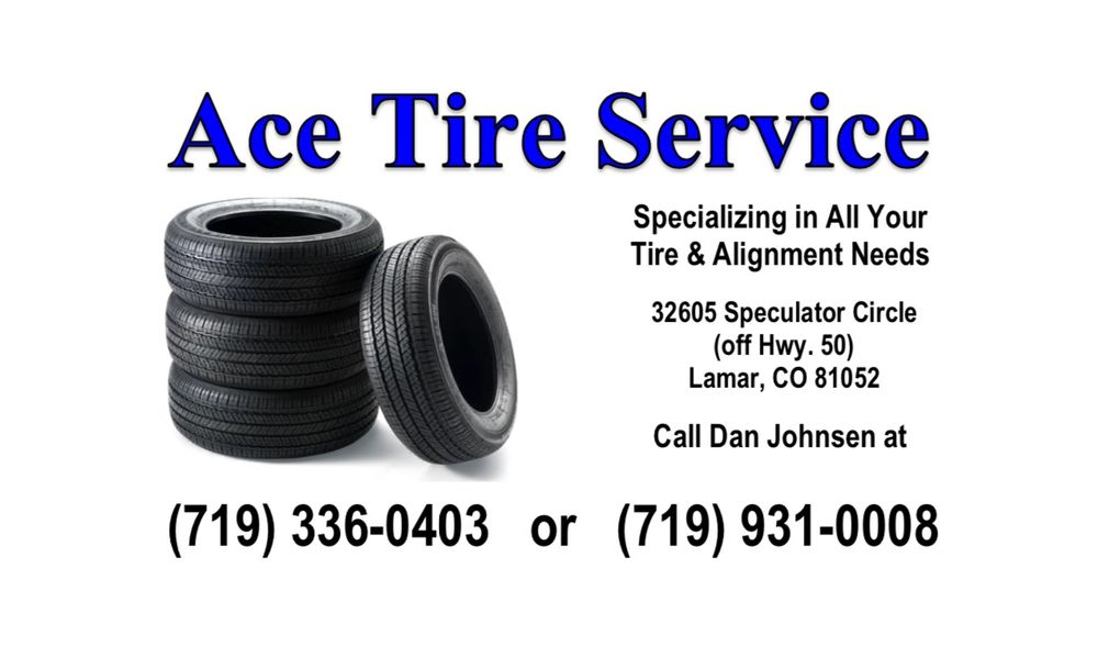 Ace Tire Service: 32605 Speculator Cir, Lamar, CO