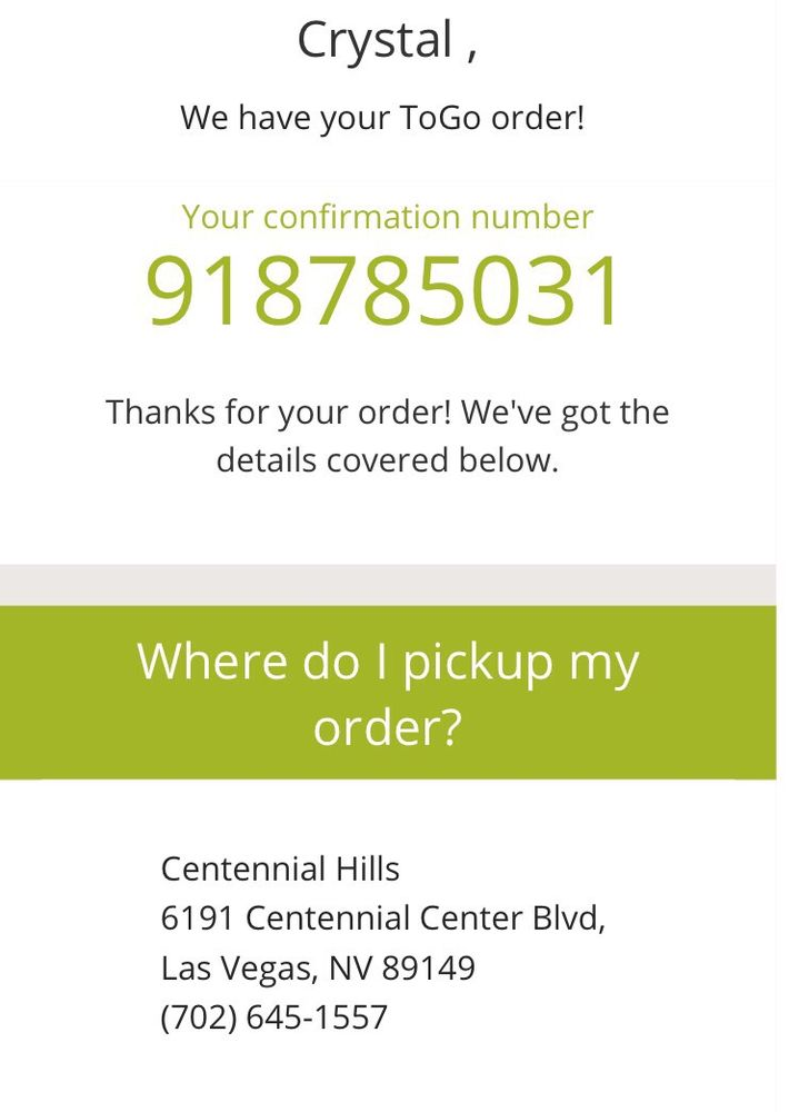 Placed a To-Go order, received confirmation, they never receive my ...