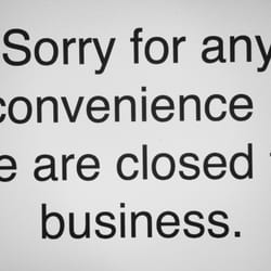 Sorry For The Inconvenience We Are Closed